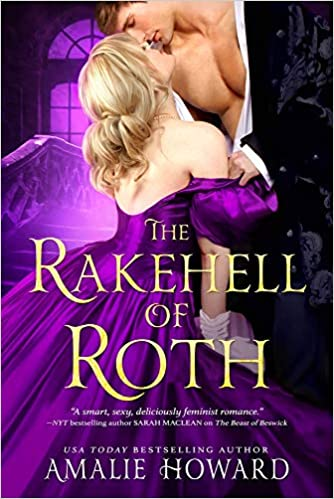 The Rakehell of Roth by Amalie Howard – Blog Tour and Book Review