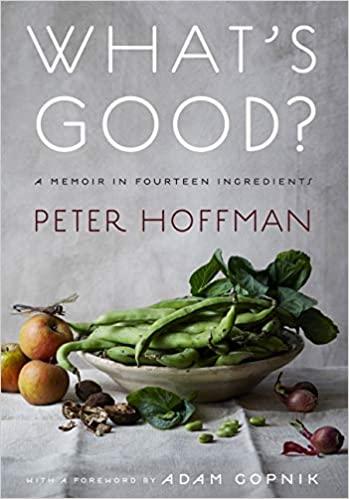 What's Good by Peter Hoffman – Book Spotlight