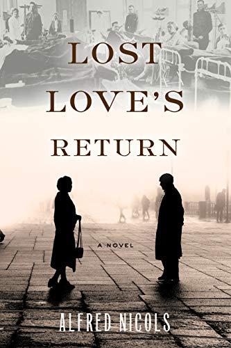Lost Love's Return by Alfred Nichols – Book Spotlight