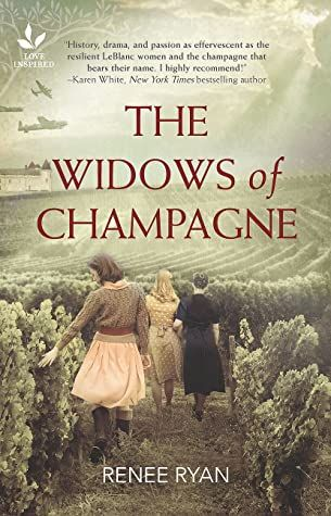 The Widows of Champagne by Renee Ryan – Blog Tour, Book Spotlight, and Excerpt