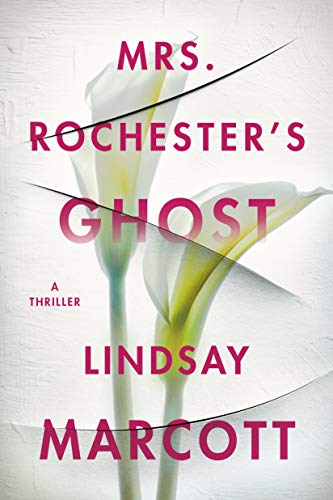 Mrs. Rochester's Ghost by Lindsay Marcott – Blog Tour and Book Review