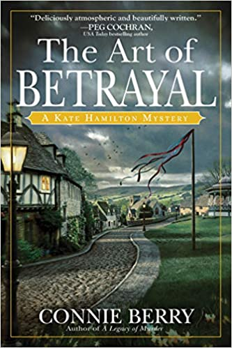 The Art of Betrayal: A Kate Hamilton Mystery by Connie Berry – Book Review