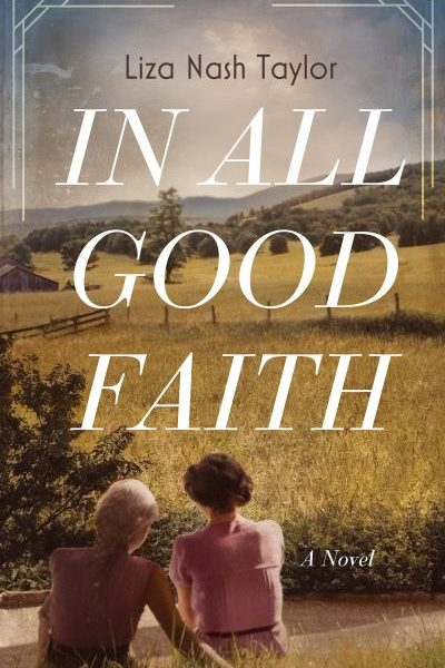In All Good Faith by Liza Nash Taylor – Book Spotlight